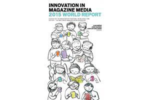 FIPP Innovation in Magazine Media 2015 World Report (Deborah Withey)