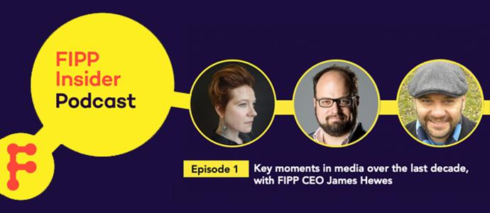 FIPP Insider Podcast ep 1 ()