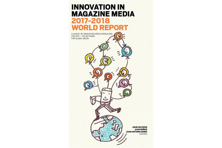 FIPP Innovation in Magazine Media 2017-2018 World Report (FIPP Innovation in Magazine Media 2017-2018 World Report)