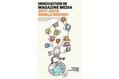 FIPP Innovation in Magazine Media 2017-2018 World Report (FIPP Innovation in Magazine Media 2017-2018 World Report)