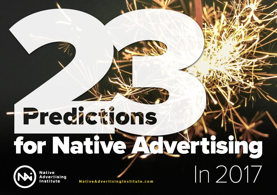 23 Native Ad Predictions 2017 ()