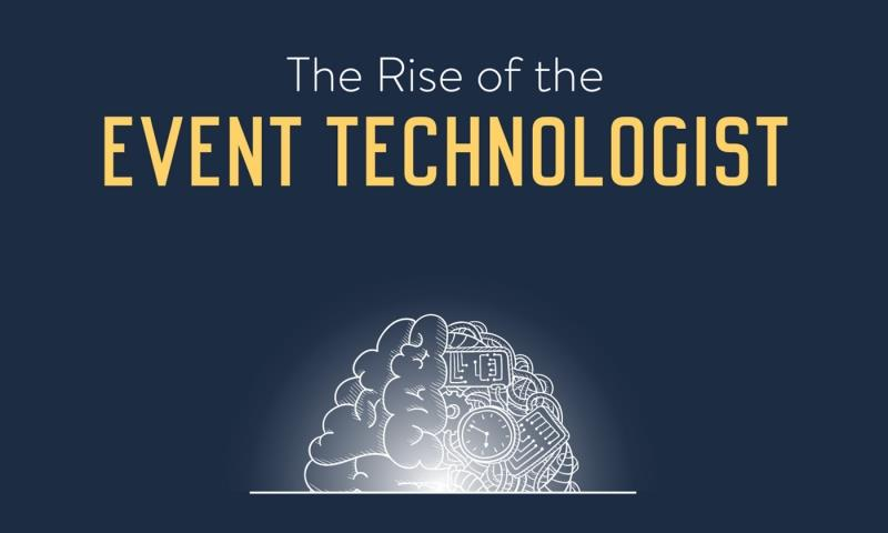 Rise of the Event Technologist ()
