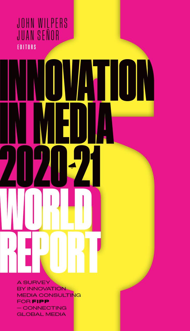 FIPP Innovation in Media 2020-21 World Report ()